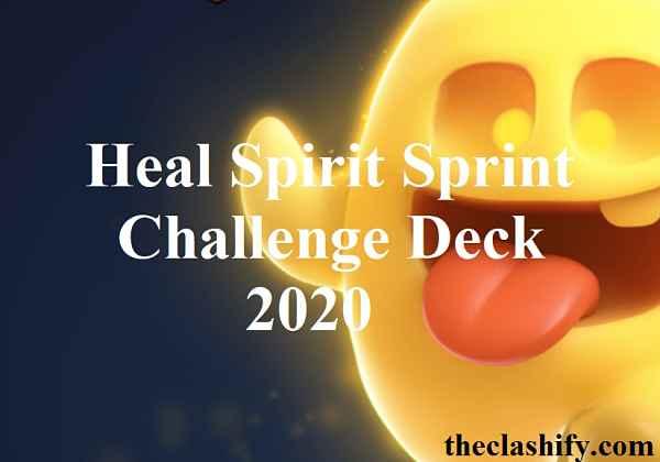 Heal Spirit Sprint Challenge Deck 2020