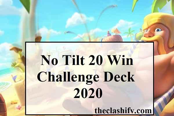 No Tilt 20 Win Challenge Deck 2020