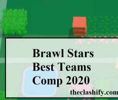Top 5 Brawl Stars Best Teams Comp 2020 for Each Gamemode