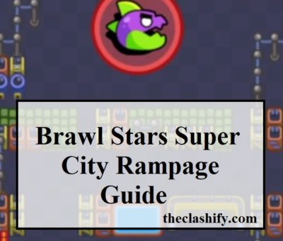 Brawl Stars Super City Rampage Guide - How to beat Rampage XVI