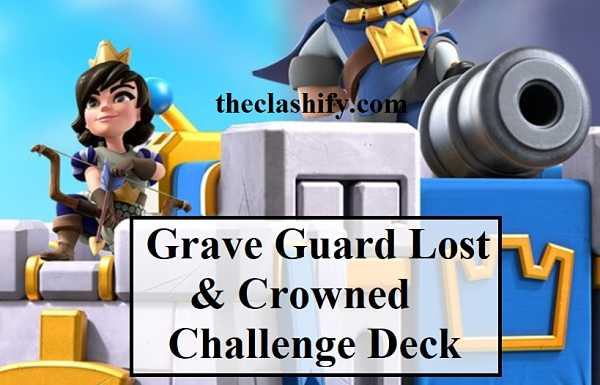 Grave Guard Lost & Crowned Challenge Deck