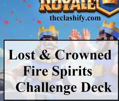 Lost & Crowned Fire Spirits Challenge Deck