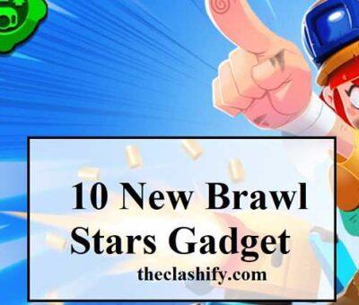 10 New Brawl Stars Gadget coming in October & November 2020