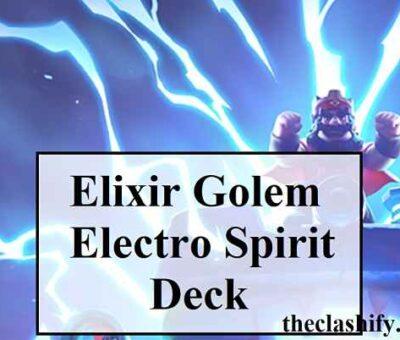 Best Skeleton Dragons Elixir Golem Electro Spirit Deck Arena 11+