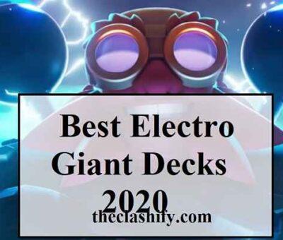 Top 5 Clash Royale Best Electro Giant Decks Arena 11+ 2020