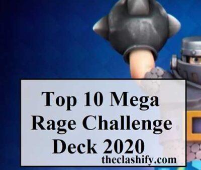 Top 16 Best Mega Rage Challenge Deck 2020 ( Season 17 )