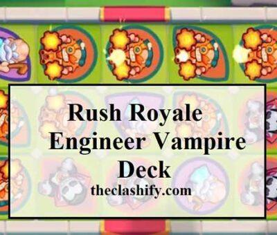 Rush Royale Engineer Deck