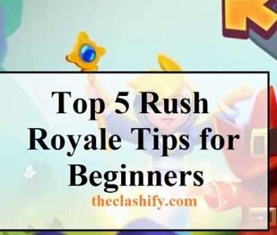 Top 5 Rush Royale Tips for Beginners