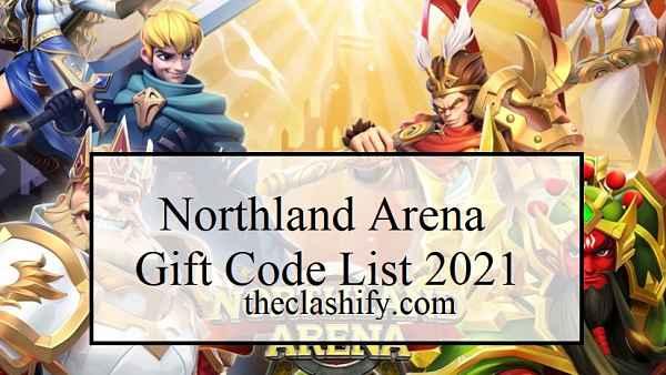 Northland Arena Gift Code List