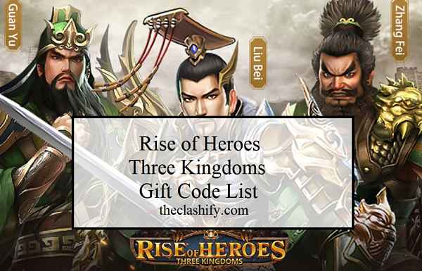 Rise of Heroes Three Kingdoms Gift Code List ( March 2021 )