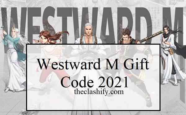 westward m gift code