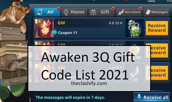 Awaken 3Q Gift Code List 2021