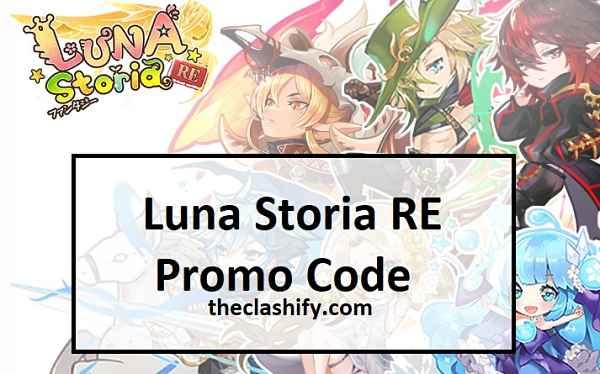 Luna Storia RE Promo Code ( 100% Exchange Code )