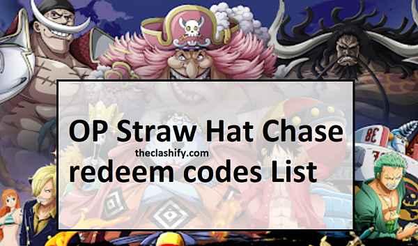 OP Straw Hat Chase redeem codes