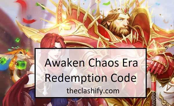Awaken Chaos Era Redemption Code