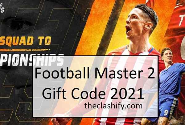 Football Master 2 Gift Code