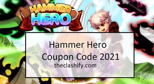 Hammer Hero Coupon Code 2021