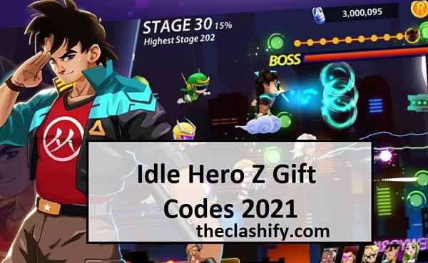 Idle Hero Z Gift Codes 2021 May [ List of Redeem Code ]