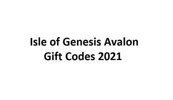 Isle of Genesis Avalon Gift Codes 2021 May [ NEW LIST ]
