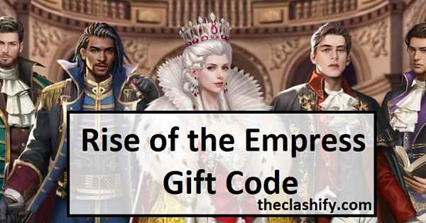 Rise of the Empress Gift Code List Wiki 2021 May