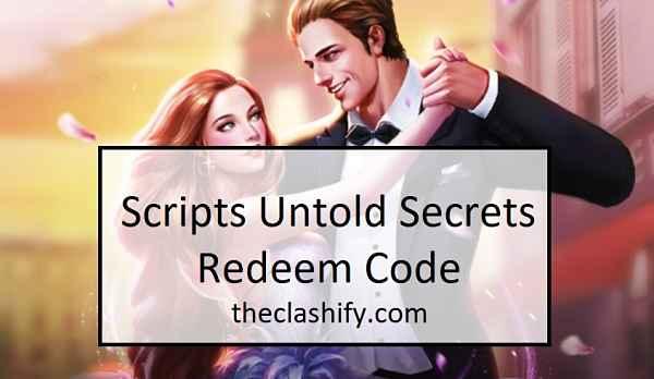 Scripts Untold Secrets Redeem Code