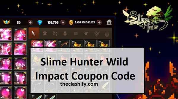 Slime Hunter Wild Impact Coupon Code