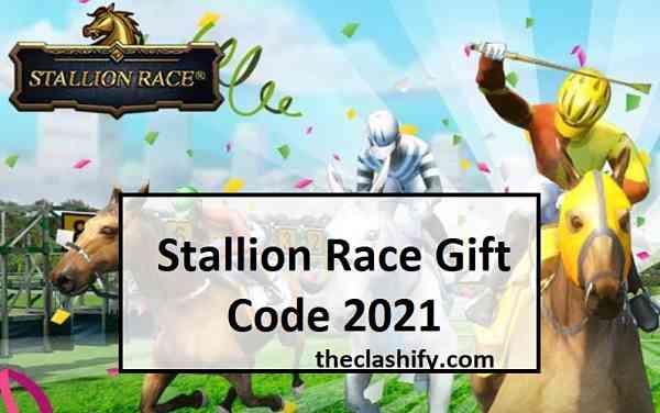 Stallion Race Gift Code 2021