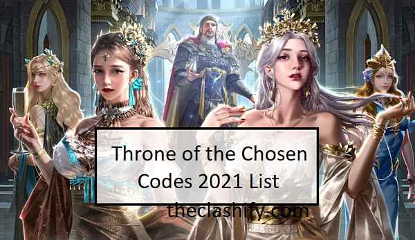 Throne of the Chosen Codes 2021