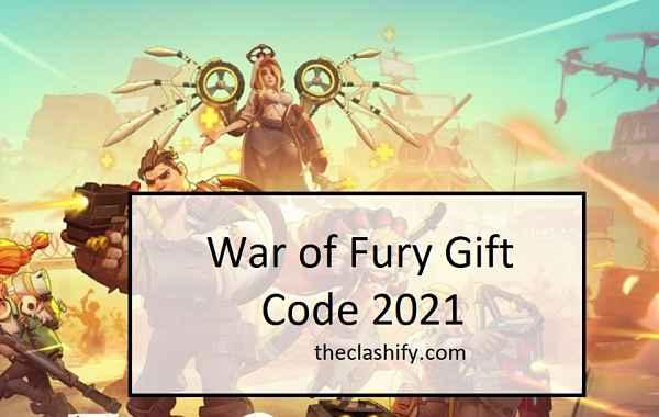 War of Fury Gift Code 2021