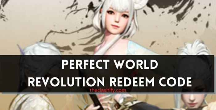 2 Perfect World Revolution Redeem Code 2021 June