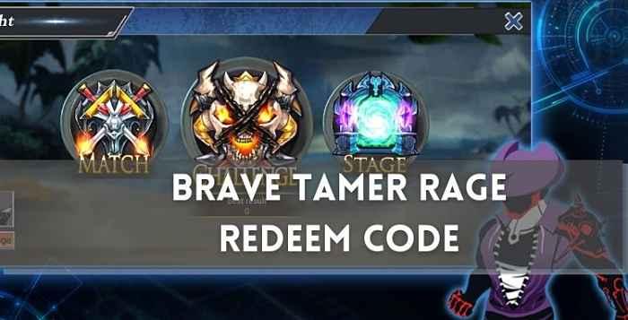 Brave Tamer Rage Redeem Code