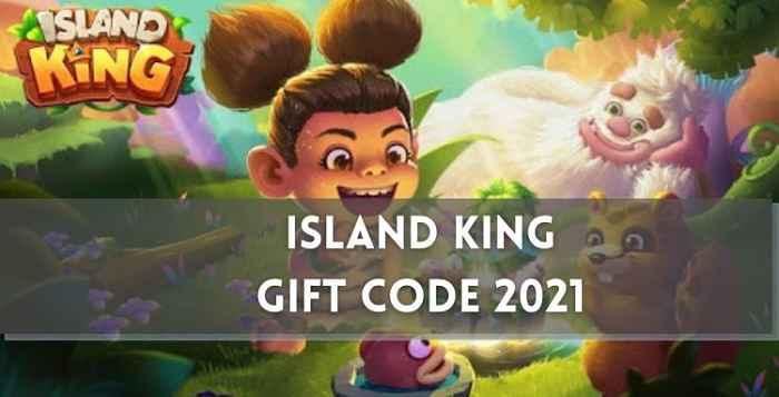 Island King Gift Codes 2021
