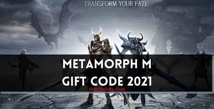 Metamorph M Gift Code 2021 June ( New Codes )