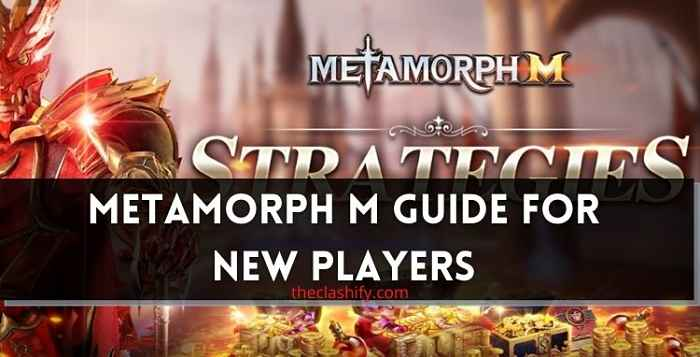 Metamorph M Guide for New Players