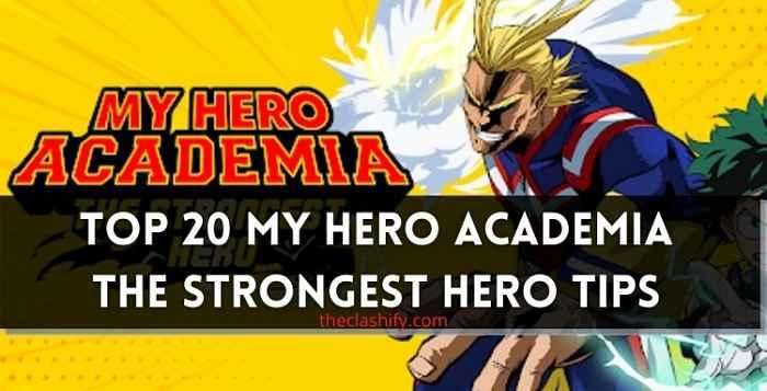 My Hero Academia The Strongest Hero Tips