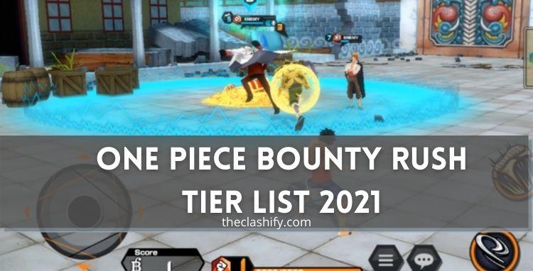 One Piece Bounty Rush Tier List 2021 June [ New ]