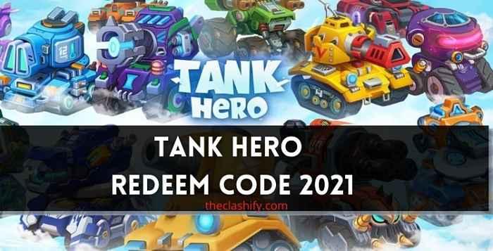 Tank Hero Redemption Codes 2021