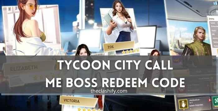 Tycoon City Call Me Boss Redeem Code 2021 June