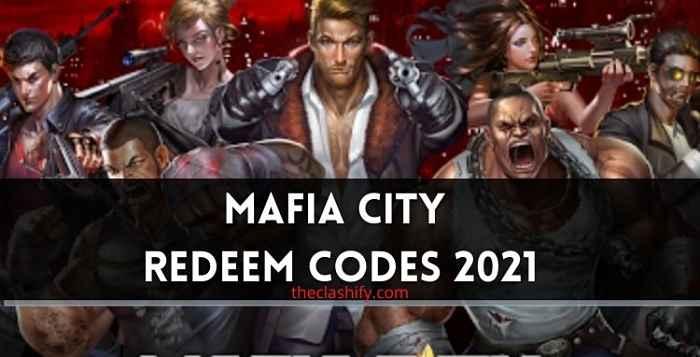 Mafia City Redeem Codes 2021