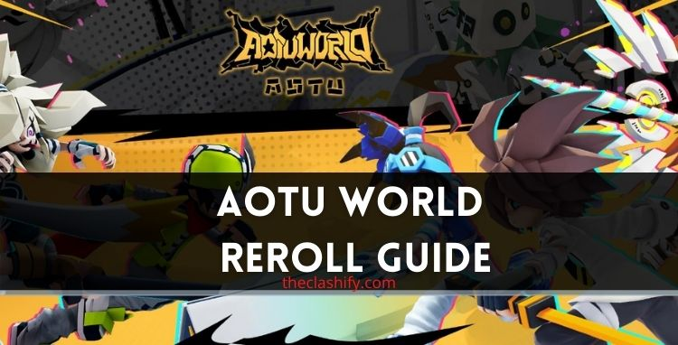 Aotu World Reroll Guide ( Step by Step Guide )