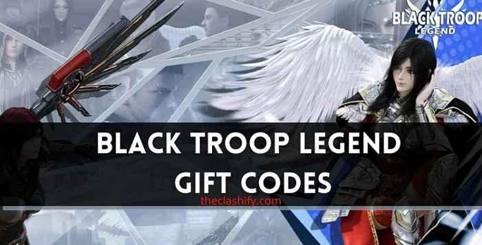 Black Troop Legend Gift Code 2021 July