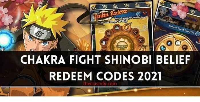 Chakra Fight Shinobi Belief Redeem Codes 2021