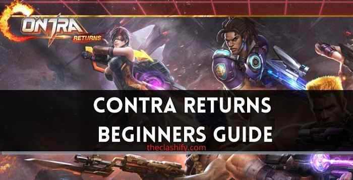Contra Returns Beginners Guide 2021 ( Weapon List )