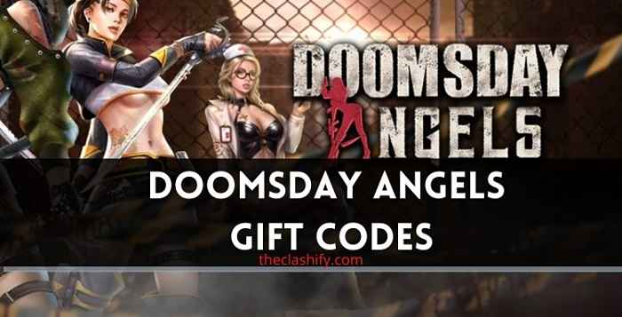 Doomsday Angels Gift Codes 2021 July ( New )