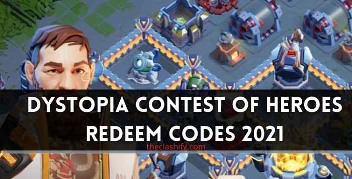 Dystopia Contest of Heroes Redeem Codes 2021 July