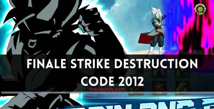 This is a List of Finale Strike Destruction Code 2012 For Fury Fighter Code 2021