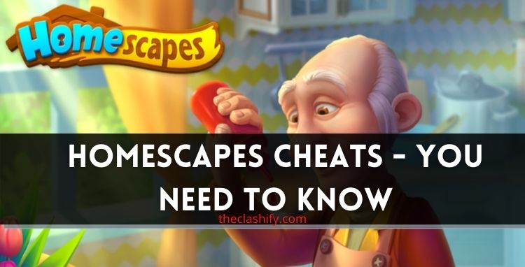 Homescapes Cheats - You need to know if you play Homescapes