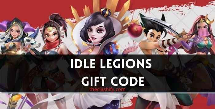 Idle Legions Code 2021