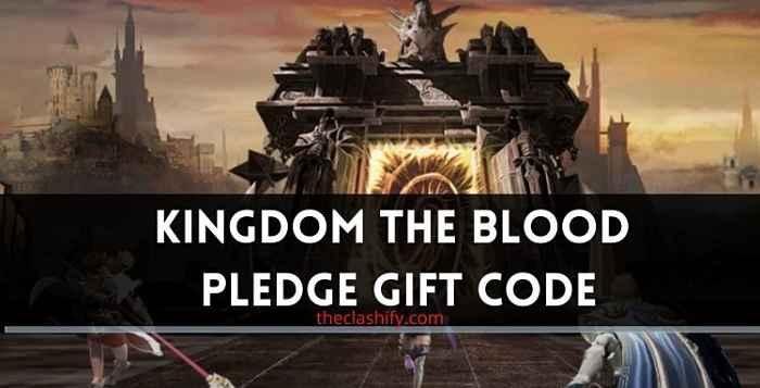 Kingdom the Blood Pledge Gift Code