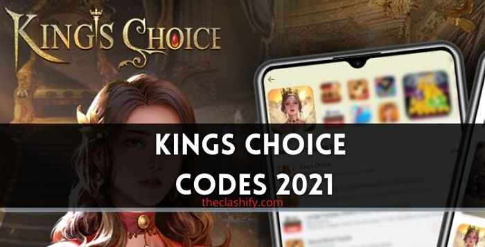 Kings Choice Codes 2021 July ( New Exchange Codes )